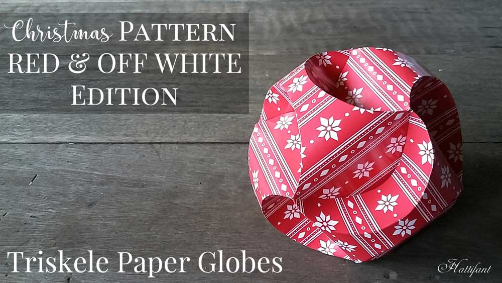 Hattifant Triskele Paper Globe Christmas Pattern Edition to decorate and craft