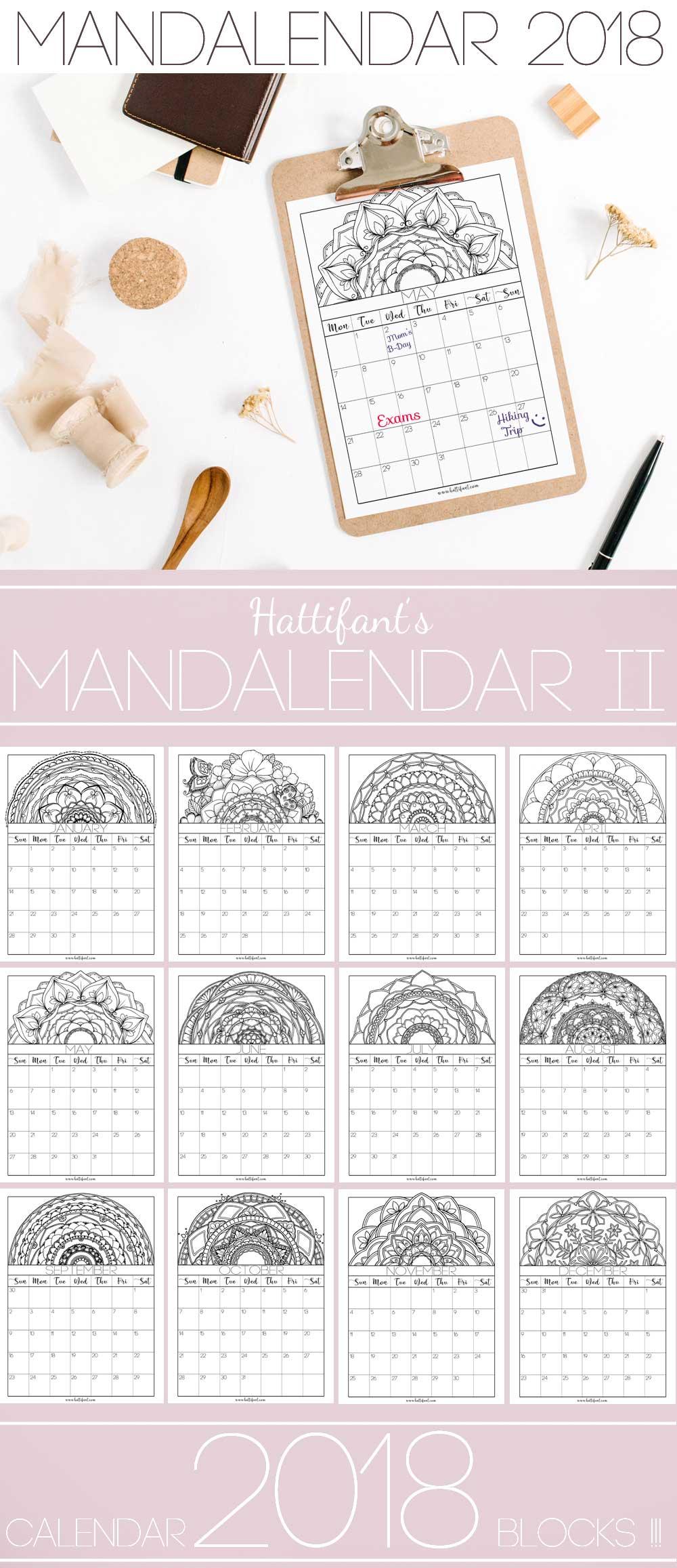 Hattifant's Mandalendar 2018 a Mandala Calendar to Color and Plan with