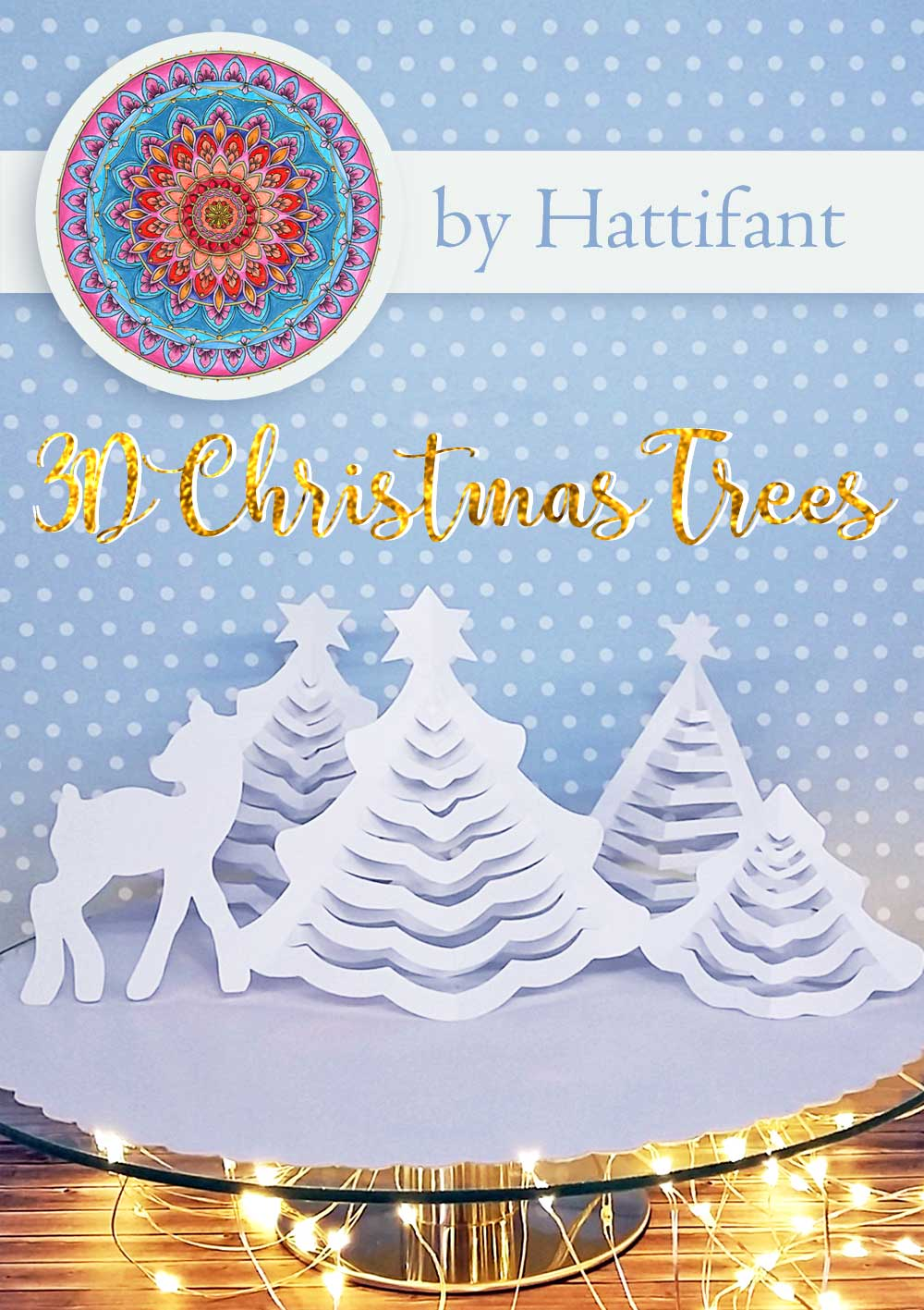 Terrific Hattifants 3D Paper Christmas Trees Hattifant Interior Design Ideas Tzicisoteloinfo