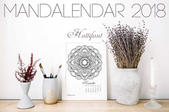 Hattifant's Mandalendar 2018 a Mandala Calendar to Color and Plan with