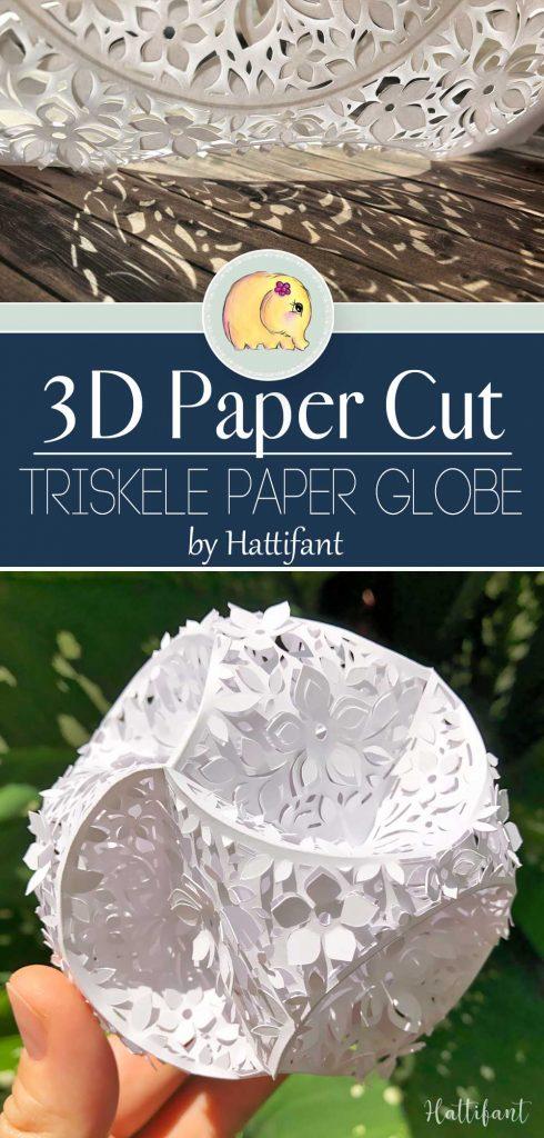 Hattifant's 3D Papercut Paper Cut 3D Flower Triskele Paper Globe Pin 3